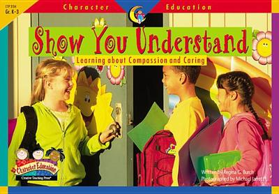 Show You Understand - Creative Teaching Press (Creator)