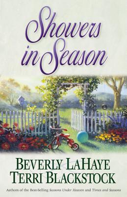 Showers in Season - LaHaye, Beverly, and Blackstock, Terri