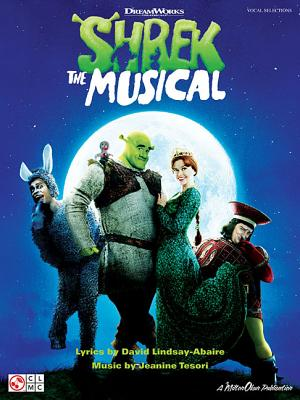 Shrek the Musical - Tesori, Jeanine, and Lindsay-Abaire, David (Composer), and Nicholas, John