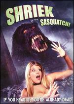 Shriek of the Sasquatch