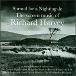 Shroud for a Nightingale: The Sceen Music of Richard Harvey [Original TV Soundtrack]