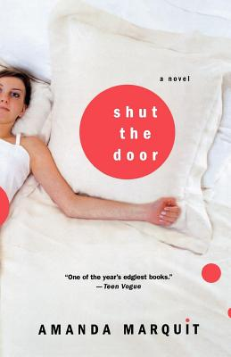 Shut the Door - Marquit, Amanda