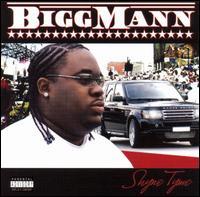 Shyne Tyme - Bigg Mann