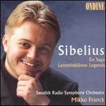 Sibelius: En Saga; Lemminkäinen Legends