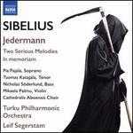 Sibelius: Jedermann; Two Serious Melodies; In Memoriam