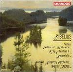 Sibelius: Suites - Pelléas et Mélisande; King Christian II; Swanwhite