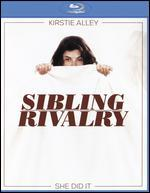 Sibling Rivalry [Blu-ray]