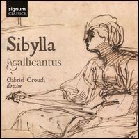Sibylla - Gallicantus; Gabriel Crouch (conductor)