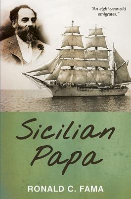 Sicilian Papa - Fama, Ronald C.