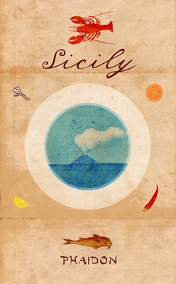 Sicily - Johns, Pamela Sheldon, and Phaidon Editors, and Consonni, Mary (Translated by)
