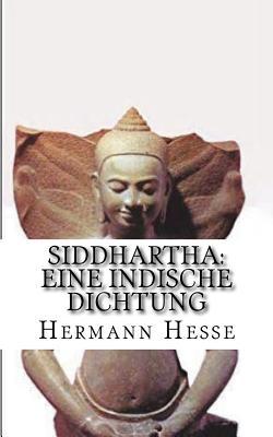 Siddhartha: Eine Indische Dichtung - Hesse, Hermann