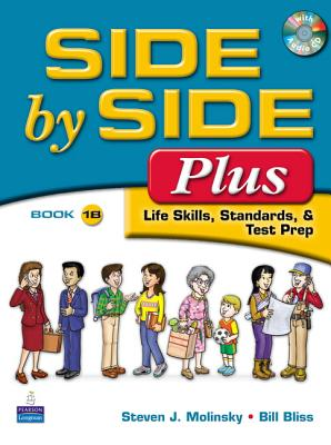 Side by Side Plus 1 Student Book B (with Gazette Audio CD) - Molinsky, Steven J., and Bliss, Bill