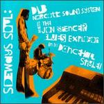 Sideways Soul: Dub Narcotic Sound System Meets the Jon Spencer Blues Explosion in a Dan