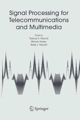 Signal Processing for Telecommunications and Multimedia - Wysocki, Tadeusz A (Editor)