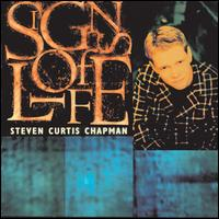 Signs of Life - Steven Curtis Chapman