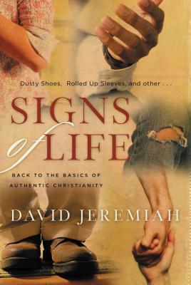 Signs of Life - Jeremiah, David, Dr.
