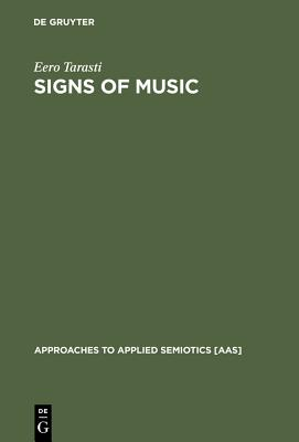 Signs of Music - Tarasti, Eero
