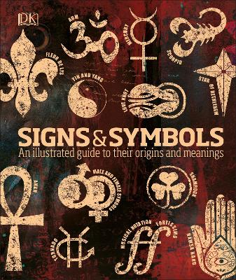 Signs & Symbols: An illustrated guide to their origins and meanings - Bruce-Mitford, Miranda