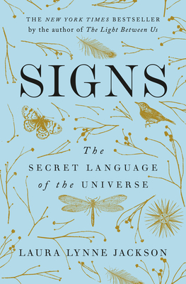 Signs: The Secret Language of the Universe - Jackson, Laura Lynne