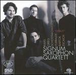 Signum Saxophon Quartet Plays Ravel, Grieg, Schostakowitsch, Iturralde, Bartok, Escaich