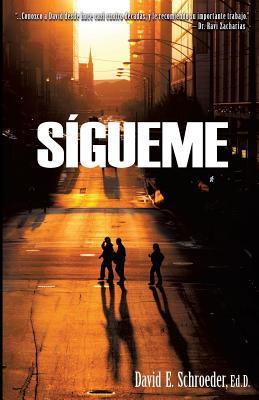 Sigueme - Schroeder, Ed D David E