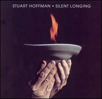 Silent Longing - Stuart Hoffman