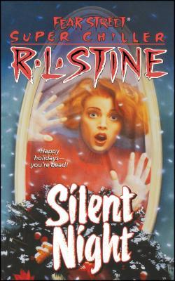 Silent Night: A Christmas Suspense Story - Stine, R L