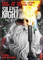 Silent Night - Steven C. Miller