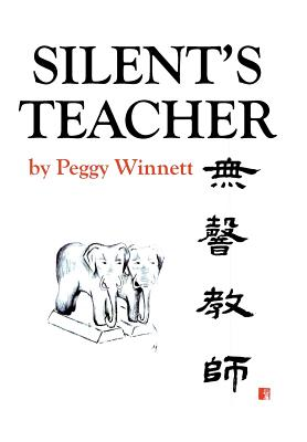 Silent's Teacher - Winnett, Peggy