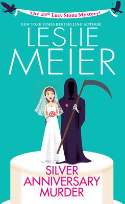 Silver Anniversary Murder - Meier, Leslie
