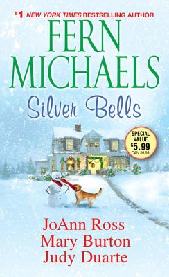 Silver Bells - Michaels, Fern, and Ross, JoAnn, and Burton, Mary