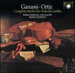 Silvestro Ganassi, Diego Ortiz: Complete Works for Viola da Gamba
