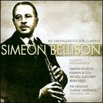 Simeon Bellison's Arrangements for Clarinet