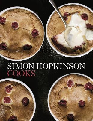 Simon Hopkinson Cooks - Hopkinson, Simon