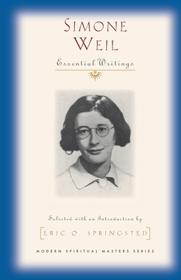 Simone Weil - Weil, Simone, and Springsted, Eric O (Introduction by)