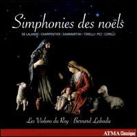 Simphonies des noëls - Les Violons du Roy; Bernard Labadie (conductor)