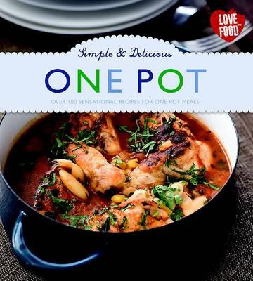 Simple & Delicious One Pot -