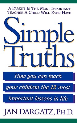 Simple Truths - Dargatz, Jan, and Dargatz, PH D Jan