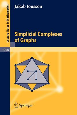 Simplicial Complexes of Graphs - Jonsson, Jakob