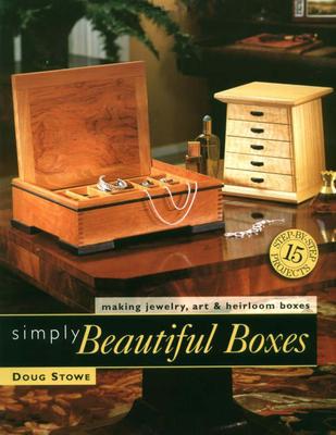 Simply Beautiful Boxes - Stowe, Doug