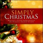 Simply Christmas: Beautiful Guitar Instrumentals For a Peaceful Holiday Season - Various Artists