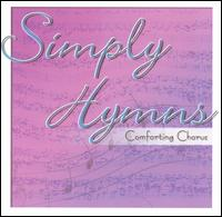 Simply Hymns: Comforting Chorus - Various Artists
