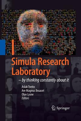 Simula Research Laboratory: By Thinking Constantly about It - Tveito, Aslak (Editor)
