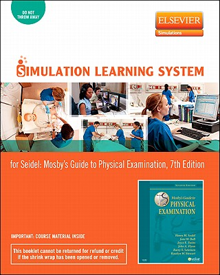 Simulation Learning System for Mosby's Guide to Physical Examination (User Guide and Access Code) - Seidel, Henry M, and Ball, Jane W, and Dains, Joyce E