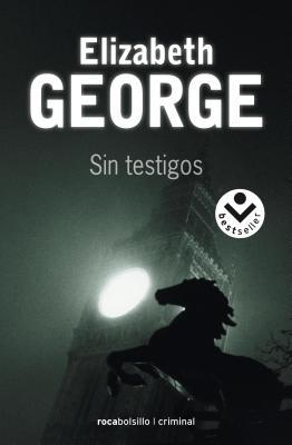Sin Testigos - George, Elizabeth, and Guillen, Escarlata (Translated by)