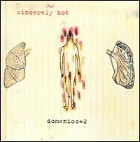 Sincerely Hot - Domenico+2