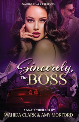 Sincerely, The Boss! - Morford, Amy, and Clark, Wahida