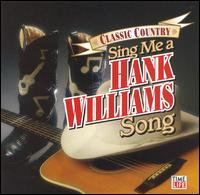 Sing Me a Hank Williams Song - Various Artists