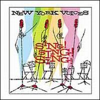 Sing! Sing! Sing! - New York Voices