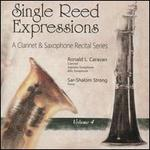 Single Reed Expressions: A Clarinet & Saxophone Recital Series, Vol. 4